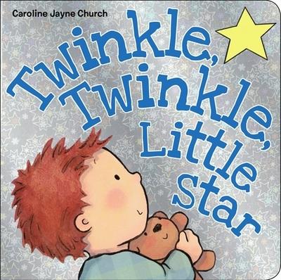 Twinkle, Twinkle, Little Star - Church, Caroline Jayne