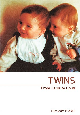 Twins - From Fetus to Child - Piontelli, Alessandra (Editor)