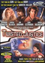 Twisted Justice - David Heavener