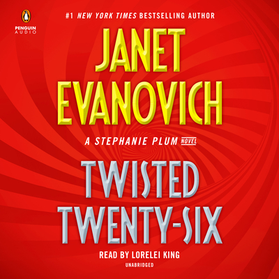 Twisted Twenty-Six - Evanovich, Janet, and King, Lorelei (Read by)