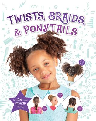 Twists, Braids & Ponytails - Benjamin, Joel