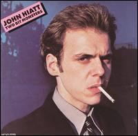 Two Bit Monsters - John Hiatt