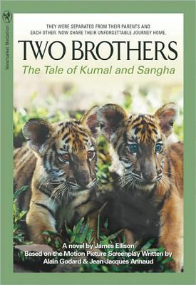 Two Brothers: The Tale of Kumal and Sangha - Ellison, James W, and Annaud, Jean-Jacques, and Godard, Alain