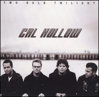 Two Bulb Twilight - Cal Hollow