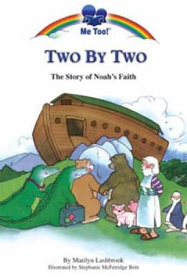 Two by Two: The Story of Noah's Faith - McFetridge Britt, Stephanie