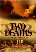 Two Deaths - Nicolas Roeg