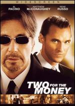 Two for the Money [WS] - D.J. Caruso