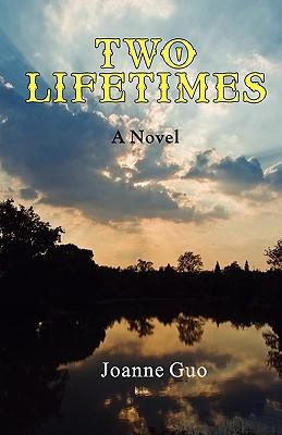 Two Lifetimes - Guo, Joanne