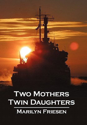 Two Mothers Twin Daughters - Friesen, Marilyn