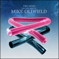 Two Sides: The Very Best of Mike Oldfield - Mike Oldfield