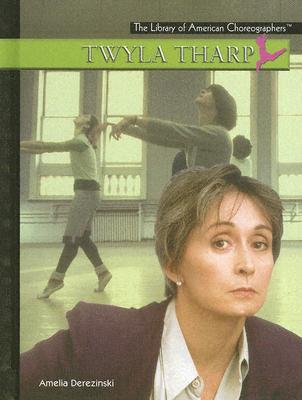 Twyla Tharp - Derezinski, Amelia
