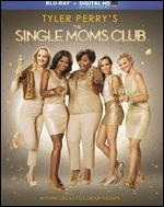 Tyler Perry's The Single Moms Club [Blu-ray]