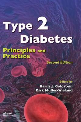 Type 2 Diabetes: Principles and Practice - Goldstein, Barry J (Editor)