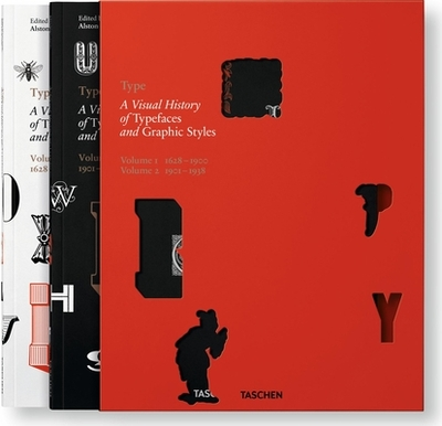 Type. A Visual History of Typefaces & Graphic Styles - Jong, Cees W. de, and Purvis, Alston W., and Tholenaar, Jan
