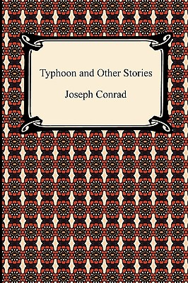 Typhoon and Other Stories - Conrad, Joseph