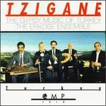 Tzigane: The Gypsy Music of Turkey