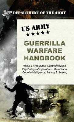 U.S. Army Guerrilla Warfare Handbook - Army
