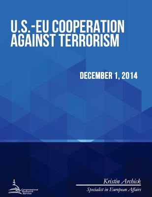U.S.-EU Cooperation Against Terrorism - Congressional Research Service