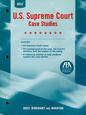 U.S. Supreme Court Case Studies - Holt Rinehart & Winston (Creator)