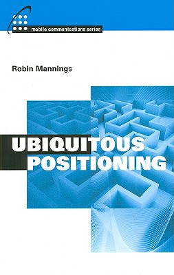 Ubiquitous Positioning - Mannings, Robin