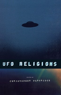 UFO Religions - Partridge, Christopher (Editor)