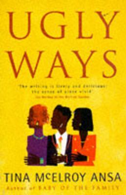 Ugly Ways - Ansa, Tina McElroy