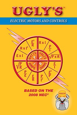 Ugly's Electric Motors and Controls - Rosenberg, Paul A, and Jones and Barltett Publishers, and Jones, & Bartlett
