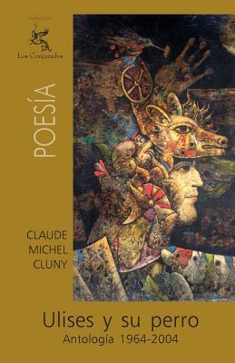 Ulises y Su Perro - Cluny, Claude Michel