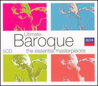 Ultimate Baroque - Dart Thurston (continuo); Eduardo Fernandez (guitar); Francesco Buccarella (harpsichord); I Musici; Jeremy Tilston (descant);...