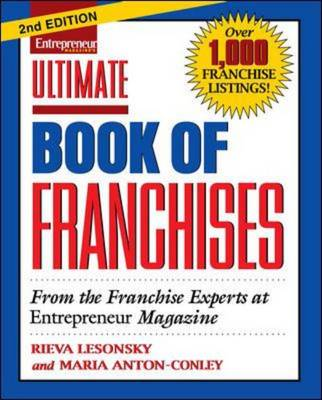 Ultimate Book of Franchises - Lesonsky, Rieva, and Anton-Conley, Maria