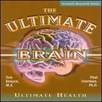 Ultimate Brain: Ultimate Health