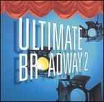 Ultimate Broadway, Vol. 2