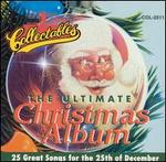 Ultimate Christmas Album [Collectables]
