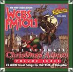Ultimate Christmas Album, Vol. 3: WCBS FM 101.1