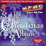 Ultimate Christmas Album, Vol. 5: KFRC 99.7 FM San Francisco