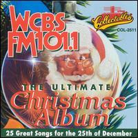 Ultimate Christmas Album: WCBS FM-101.1 - Various Artists