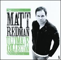 Ultimate Collection - Matt Redman