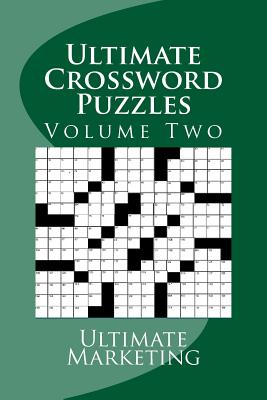 Ultimate Crossword Puzzles - Cockerham, Larry W (Editor), and Marketing, Ultimate