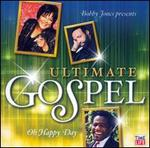 Ultimate Gospel: Oh Happy Day