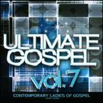 Ultimate Gospel, Vol. 7: Contemporary Ladies of Gospel