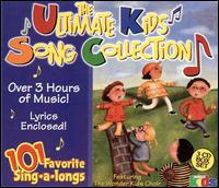 Ultimate Kids Song Collection: 101 Favorite Sing-A-Longs - The Countdown Kids / Wonder Kids Choir