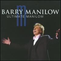 Ultimate Manilow [BMG International] - Barry Manilow