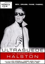 Ultrasuede: In Search of Halston - Whitney Sudler-Smith
