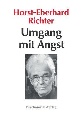 Umgang mit Angst - Richter, Horst-Eberhard