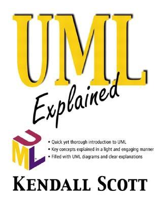 UML Explained - Scott, Kendall, and Becker, Paul (Editor)