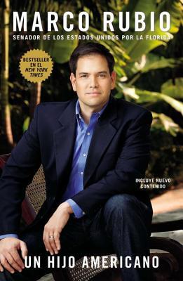 Un Hijo Americano - Rubio, Marco, Senator
