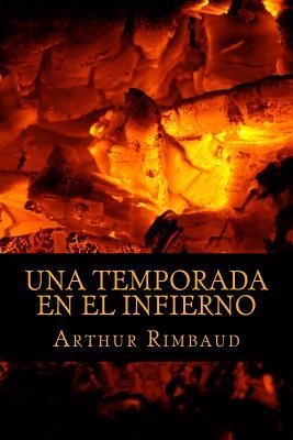 Una Temporada En El Infierno - Rimbaud, Arthur