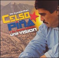 Una Vision - Celso Piña y Su Ronda Bogotá
