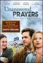 Unanswered Prayers - Steven Schachter
