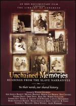 Unchained Memories: Readings from the Slave Narratives - Ed Bell; Thomas Lennin; Thomas Lennon